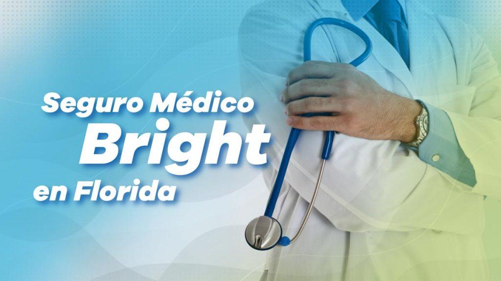 Seguro Médico Bright en Florida