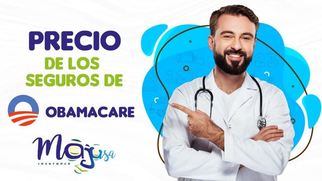 Precios de los Seguros de Obamacare