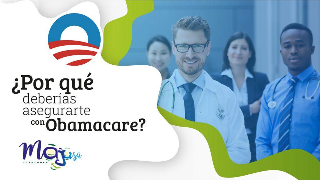 Por qué es mejor la cobertura de un seguro de Obamacare
