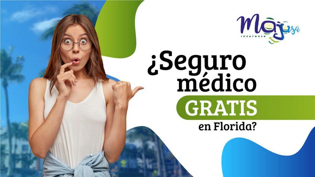 Seguro médico gratis en Florida