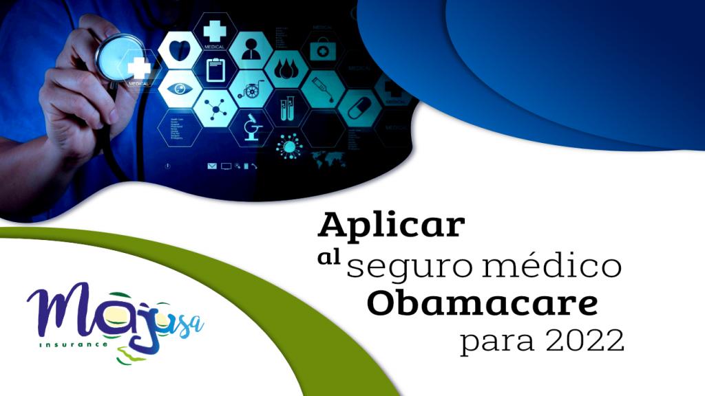 Aplicar a seguro médico Obamacare para 2022