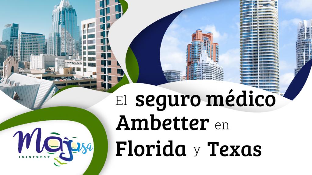 El seguro médico Ambetter en Florida y Texas
